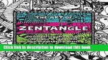 [PDF] The Art of Zentangle: 50 inspiring drawings, designs   ideas for the meditative artist Full