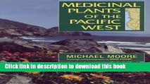 [Popular Books] Medicinal Plants of the Pacific West Free Online
