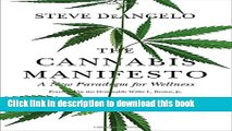 [Popular Books] The Cannabis Manifesto: A New Paradigm for Wellness Free Online