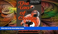 behold  The Tao of Chaos: Essence and the Enneagram (Quantum Consciousness, Volume II)