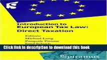 [Popular] Introduction to European Tax Law: Direct Taxation Paperback Free