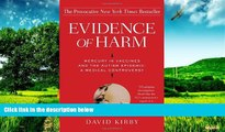 READ FREE FULL  Evidence of Harm: Mercury in Vaccines and the Autism Epidemic: A Medical