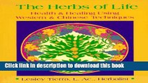 [Download] The Herbs of Life: Health   Healing Using Western   Chinese Techniques Kindle Collection