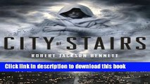 [Popular Books] City of Stairs (The Divine Cities) Free Online