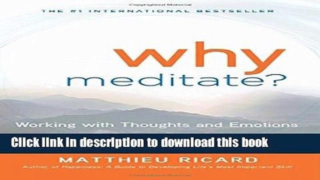 [Popular Books] Why Meditate: Working with Thoughts and Emotions Full Online