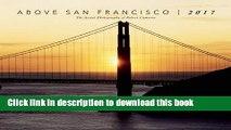 [PDF] 2017 Above San Francisco Wall Calendar Full Online