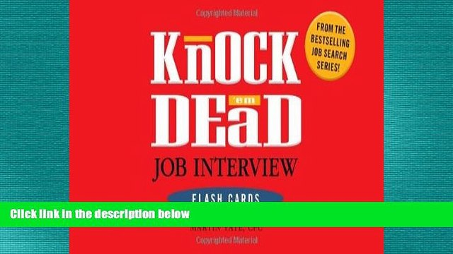 FREE PDF  Knock  em Dead Job Interview Flash Cards: 300 Questions   Answers to Help You Land Your