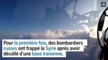 Les Russes mènent des frappes aériennes en Syrie depuis l'Iran