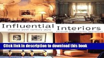 [PDF] Influential Interiors : Shaping 20th-Century Style Through Key Interior Designers Full Online