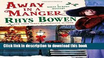 [Popular Books] Away in a Manger: A Molly Murphy Mystery (Molly Murphy Mysteries) Full Online