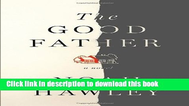 [PDF] The Good Father Free Online