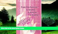 Must Have  From One Survivor      to Another      to Another      to Another       A Breast