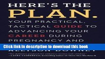 [Popular] Here s the Plan.: Your Practical, Tactical Guide to Advancing Your Career During