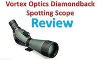 Vortex Optics Diamondback Spotting Scope Review - Best Spotting Scopes.