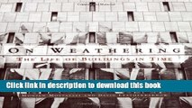 [Download] On Weathering: The Life of Buildings in Time Kindle Collection
