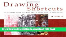 [Download] Drawing Shortcuts: Developing Quick Drawing Skills Using Today s Technology Kindle