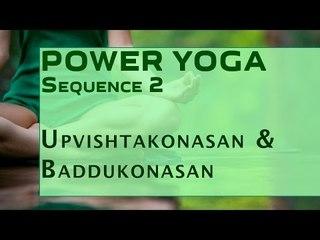 Power Yoga | Upvishtakonasan & Baddukonasan