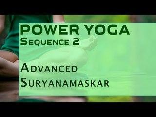 Power Yoga | Advanced Suryanamaskar
