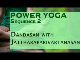 Power Yoga | Dandasan with Jattharaparivartanasan