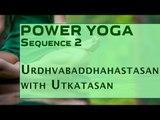 Power Yoga | Urdhvabaddhahastasan with Utkatasan