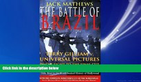 Pdf Online The Battle of Brazil: Terry Gilliam v. Universal Pictures in the Fight to the Final Cut