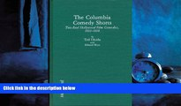 For you The Columbia Comedy Shorts: Two-Reel Hollywood Film Comedies, 1933-1958