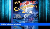 Online eBook The Anime Companion 2: More What s Japanese in Japanese Animation?