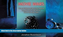 Enjoyed Read Movie Wars: How Hollywood and the Media Limit What Movies We Can See