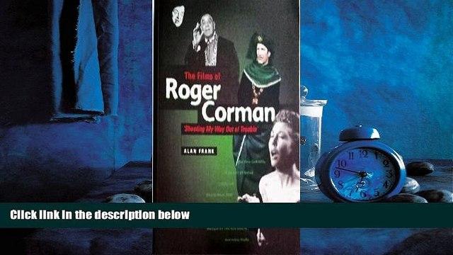 Pdf Online The Films of Roger Corman