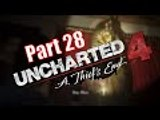 Uncharted 4 A Thiefs End GamePlay Walkthrough part 28 The Brothers Drake (PS4)