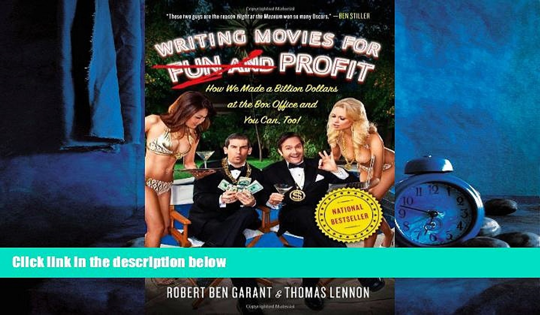 Choose Book Writing Movies for Fun and Profit: How We Made a Billion Dollars at the Box Office and