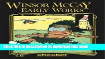 [Download] Winsor McCay: Early Works, Vol. 1 (Early Works) Paperback Collection