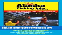 [PDF] The Greenhorn s Guide to Alaska Fishing Jobs: Step-by-step guide to employment in the