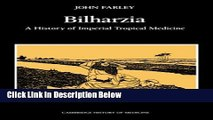 Books Bilharzia: A History of Imperial Tropical Medicine (Cambridge Studies in the History of