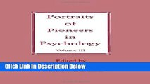 Books Portraits of Pioneers in Psychology: Volume III (Portraits of Pioneers in Psychology