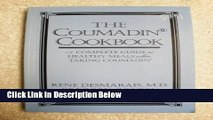 Ebook Coumadin Cookbook: A Complete Guide to Healthy Meals When Taking Coumadin Full Online