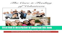[Popular Books] The Care   Feeding of Volunteers: Recruiting, Retaining   Rewarding Volunteers