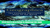 [Download] Geographica: The Complete Illustrated Atlas of the World Paperback Free
