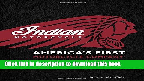 [Popular] Indian Motorcycle(R): America s First Motorcycle Company Kindle Online