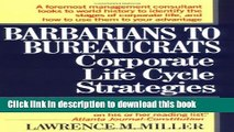 [Popular] Barbarians to Bureaucrats:  Corporate Life Cycle Strategies Hardcover Free