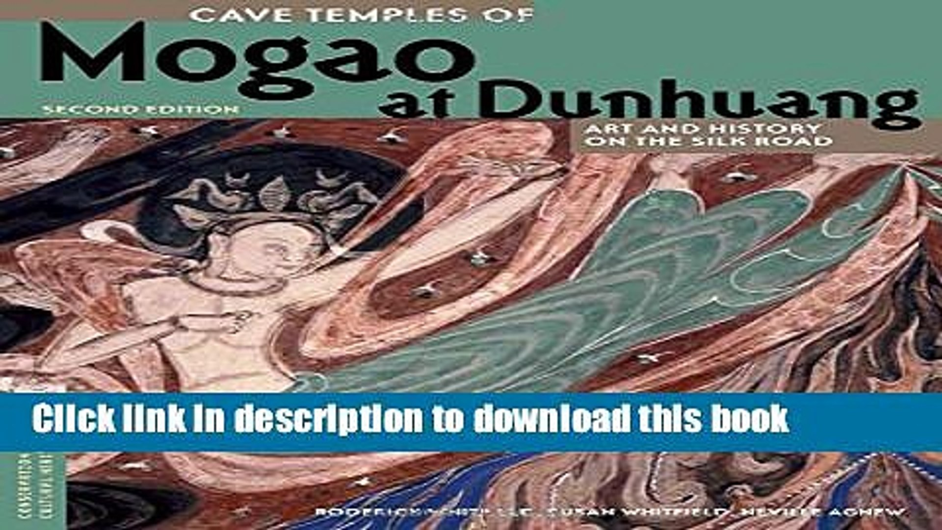 Art and History on the Silk Road Second Edition Cave Temples of Mogao at Dunhuang
