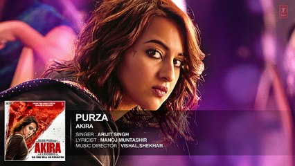 PURZA Full Song Audio   Akira   Sonakshi Sinha   Konkana Sen Sharma   Anurag Kashyap   T-Series