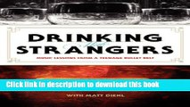 [Popular] Drinking with Strangers: Music Lessons from a Teenage Bullet Belt Hardcover Online