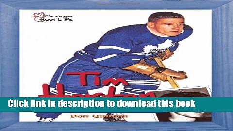 [Popular] Tim Horton: From Stanley Cups to Coffee Cups Kindle Online