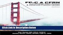 Download FlightBridgeED, LLC - FP-C/CFRN Certification Review   Advanced Practice Update: FP-C,