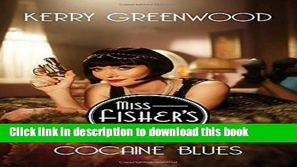 [Download] Cocaine Blues: Miss Fisher s Murder Mysteries [PDF] Free