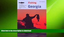 READ  Fishing Georgia: An Angler s Guide To More Than 100 Fresh- And Saltwater Fishing Spots
