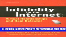 [Download] Infidelity on the Internet: Virtual Relationships and Real Betrayal Paperback Collection