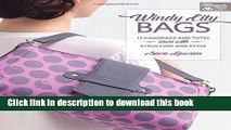 [Download] Windy-city Bags: 12 Handbags and Totes Sewn With Structure and Style (That Patchwork
