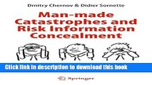 [Popular] Man-made Catastrophes and Risk Information Concealment: Case Studies of Major Disasters